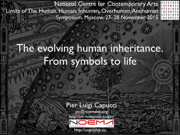 The Evolving Human Inheritance. From Symbols to Life – Video