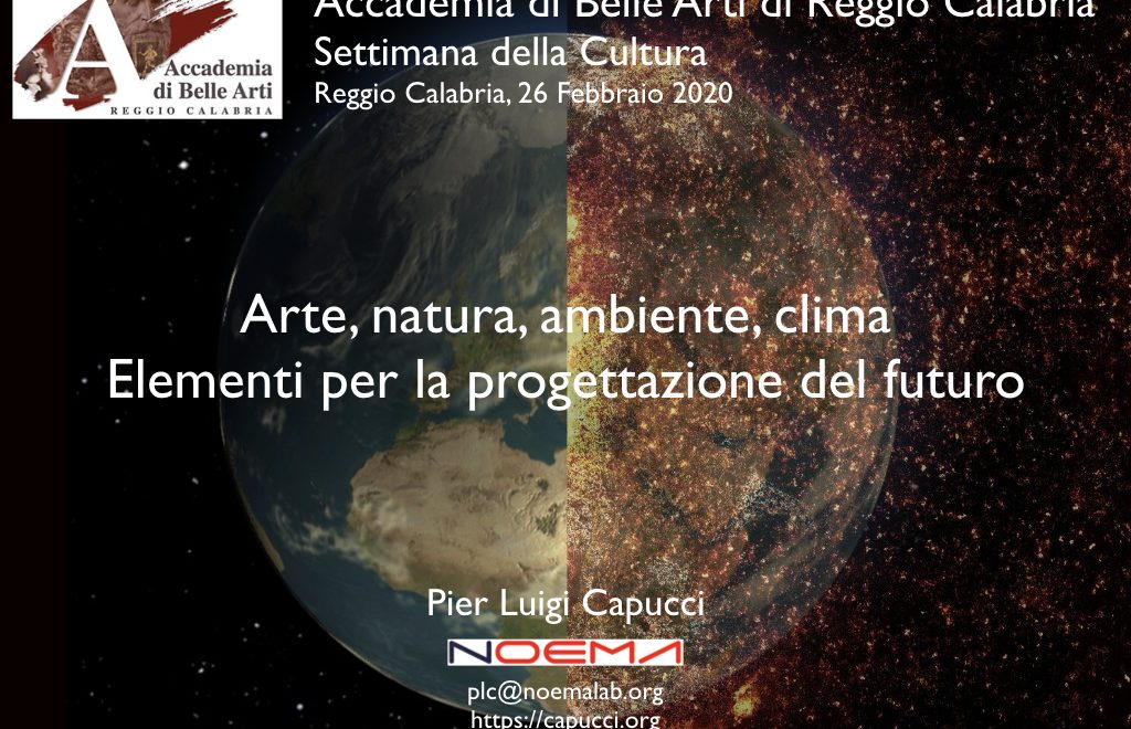 Arte, natura, ambiente, clima. Elementi per la progettazione del futuro / Art, nature, environment, climate. Elements for planning the future